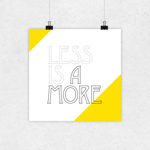 Less is Amore Grafikdesign Typografisches Poster Spruch